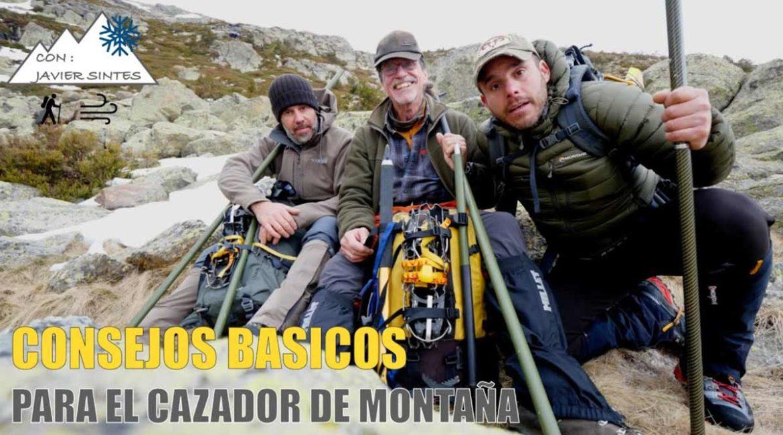 Consejos para el cazador de montaña novato con el alpinista Javier Sintes y los hermanos Garoz