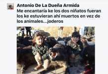 Me encantaría que los dos niñatos fueran los que estuvieran ahí muertos en vez de los animales…
