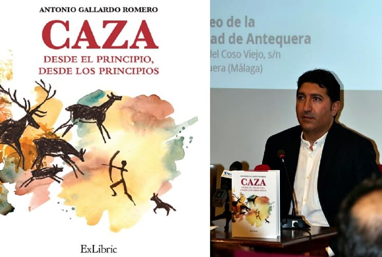 """Antonio Gallardo Romero presenta su segundo libro: """"Caza. Desde el principio, desde los principios"""""""