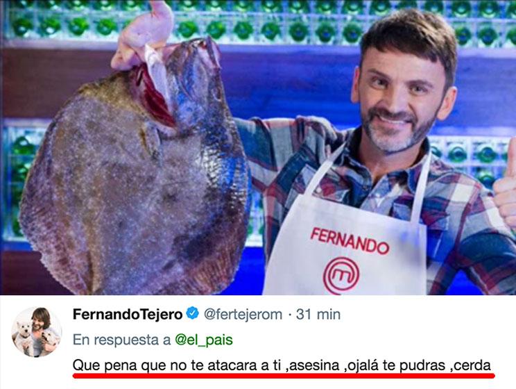 Fernando Tejero a una cazadora: «Qué pena que no te atacara a tí, asesina, ojalá te pudras, cerda»