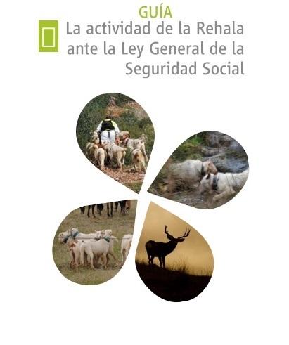 La Mesa en Defensa de la Rehala y la Montería Española elabora una Guía para rehaleros