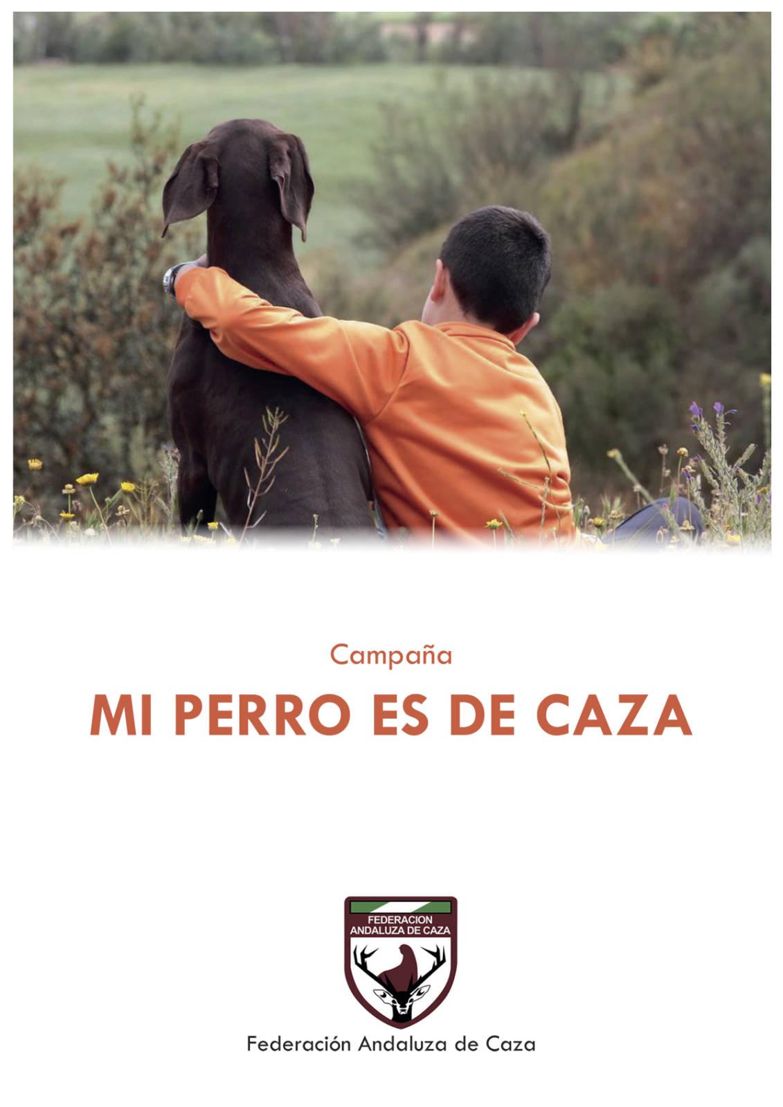 """La FAC reactivará la campaña """"Mi Perro es de Caza"""" con varias acciones que comienzan este lunes"""