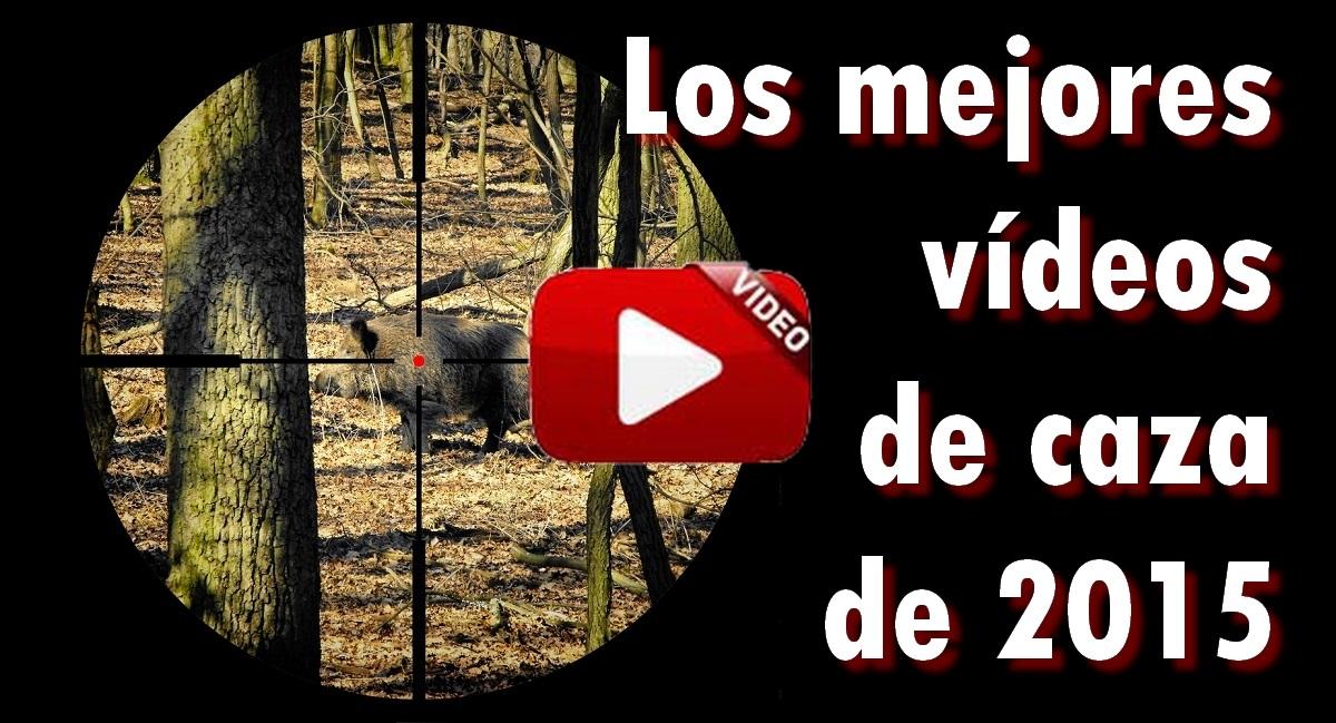 Los 10 mejores vídeos de caza de 2015