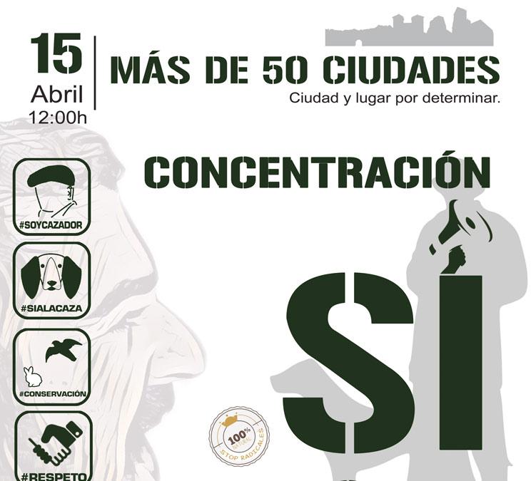 Concentraciones 'Sí a la caza' del 15 de abril ¿dónde tendrán lugar?