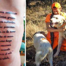 Este cazador se tatúa en la piel un precioso poema en honor a sus perros de rehala